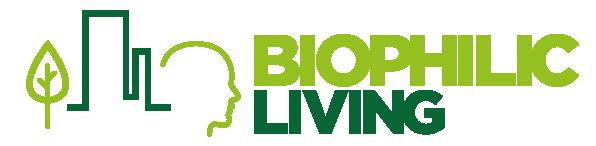 Biophilic Living